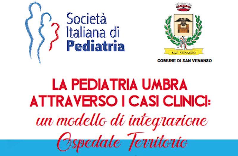 """""""La pediatria umbra attraverso i casi clinici: un modello di integrazione ospedale-territorio"""""""